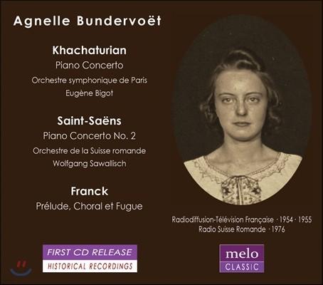 Agnelle Bundervoet 아뉴엘 분더보예 - 하차투리안 / 생상스: 피아노 협주곡 / 프랑크: 프렐류드, 코랄 & 푸가 (Khachaturian / Saint-Saens: Piano Concertos / Franck: Prelude, Choral & Fugue)