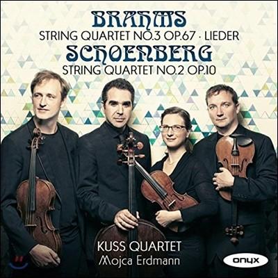 Mojca Erdmann / Kuss Quartet 브람스: 현악 사중주 3번, 가곡 / 쇤베르크: 사중주 2번 (Brahms / Schoenberg: String Quartets Op.67, Op.10) 쿠스 콰르텟, 모이카 에드만