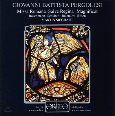 Martin Sieghart 페르골레지: 미사 로마나, 살베 레지나, 마그니피카트 (Pergolesi: Missa Romana, Salve Regina, Magnificat) 슈투트가르트 캄머오케스트라, 마틴 지그하르트