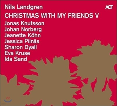 Nils Landgren - Christmas With My Friends V 닐스 란드그렌 크리스마스 앨범 5집