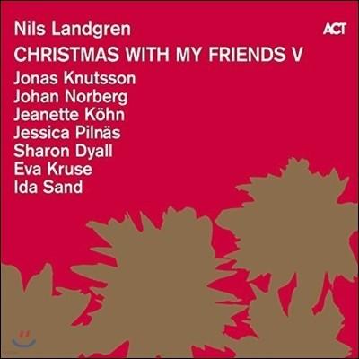 Nils Landgren (닐스 란드그렌) - Christmas With My Friends V (크리스마스 위드 마이 프렌즈 5) [LP]