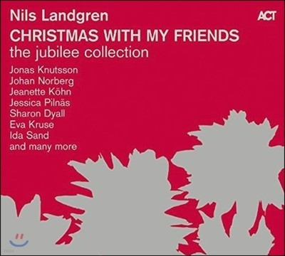 Nils Landgren - Christmas With My Friends: Jubilee Collection I-V 닐스 란드그렌 크리스마스 컬렉션
