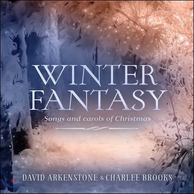 David Arkenstone & Charlee Brooks (데이비드 아켄스톤 앤 찰리 브룩스) - Winter Fantasy: Songs and Carols of Christmas
