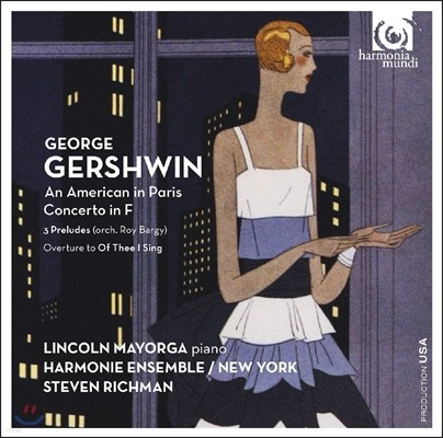 Lincoln Mayorga 거쉰: 파리의 미국인, 피아노 협주곡 F (George Gershwin: An American in Paris, Concerto in F) 링컨 마요거, 스티븐 리치맨