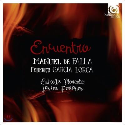 Estrella Morente 만남 - 파야 / 로르카의 음악: 스페인의 칸초네 (Encuentro - De Falla / Lorca: Canciones Populares Espanolas)