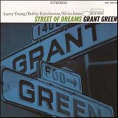 Grant Green - Street of Dreams (RVG Edition)