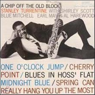 Stanley Turrentine - A Chip Off the Old Block (RVG Edition)