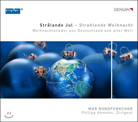 MDR Rundfunkchor 세계의 크리스마스 음악들 (Stralande Jul - Christmas Songs from Germany and All Over the World) MDR 챔버 합창단, 필립 아만