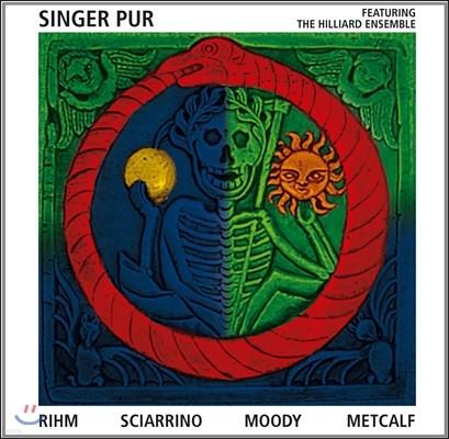 Singer Pur 볼프강 림 / 사리노 / 무디 / 메트컬프: 현대 합창 작품집 (Wolfgang Rihm / Sciarrino / Moody / Metcalf) 징어 푸어, 힐리어드 앙상블