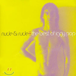 Iggy Pop - Nude & Rude: The Best Of Iggy Pop