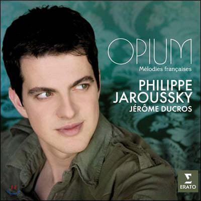 Philippe Jaroussky 프랑스 가곡집 - 필립 자로스키 (Opium -Melodies Francaises)
