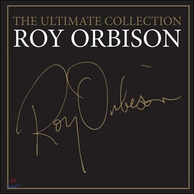 Roy Orbison (로이 오비슨) - The Ultimate Collection (얼티메이트 컬렉션)