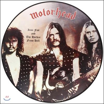 Motorhead (모터헤드) - Iron Fist and the Hordes from Hell [픽처 디스크 한정반 1LP]