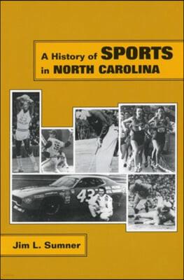A History of Sports in North Carolina