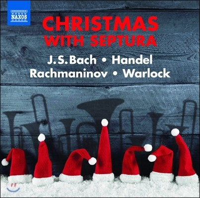 Septura 셉투라 - 금관 칠중주로 연주하는 크리스마스 음악 - 바흐 / 헨델 / 라흐마니노프 / 월록 (Christmas with Septura - J.S. Bach / Handel / Rachmaninov / Warlock)