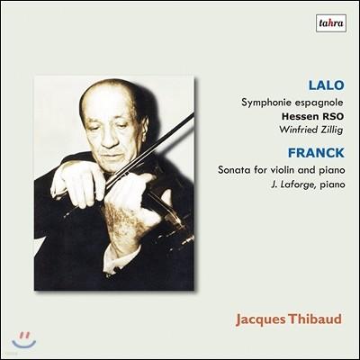Jacques Thibaud 쟈크 티보의 예술 2집 - 랄로: 스페인 교향곡 / 프랑크: 바이올린 소나타 (Lalo: Symphonie Espagnole / Franck: Sonata for Violin & Piano) [2LP]