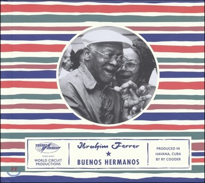 Ibrahim Ferrer (이브라임 페레르) - Buenos Hermanos (좋은 형제들) [LP]