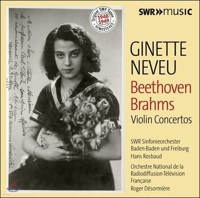 Ginette Neveu 베토벤 / 브람스: 바이올린 협주곡 - 지네트 느뵈, 한스 로즈바우트, 로저 데조르미에르 (Beethoven / Brahms: Violin Concertos Op.61 & Op.77)