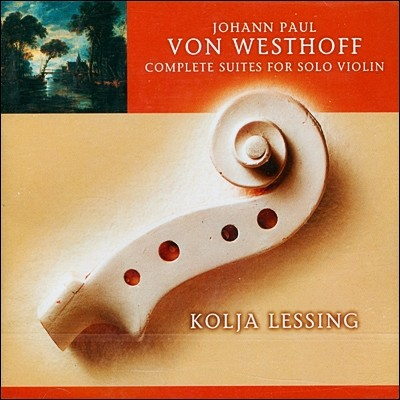 Von Westhoff : Compete Suites for Solo Violin