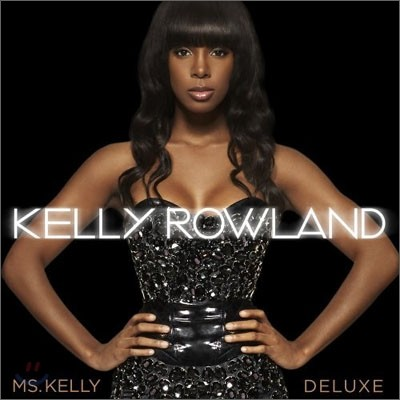 Kelly Rowland - Ms. Kelly (Deluxe Edition)
