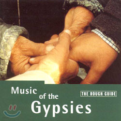 The Rough Guide To The Music Of The Gypsies