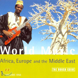 The Rough Guide To World Music Volume One/Africa, Europe And The Middle East