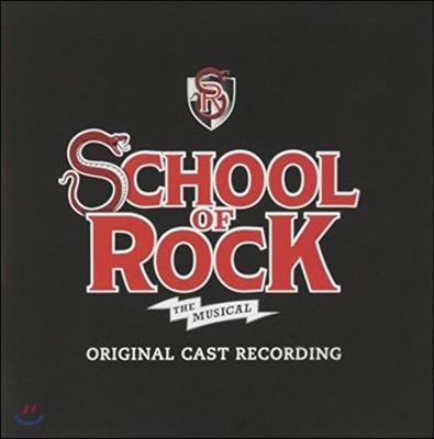 스쿨 오브 락 뮤지컬 음악 - 오리지널 캐스트 레코딩 (School Of Rock Musical OST)