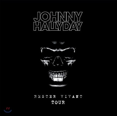Johnny Hallyday  (조니 할리데이) - Rester Vivant Tour [Deluxe Edition]
