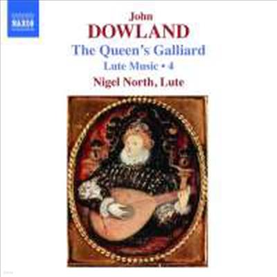 다울랜드 : 류트 작품집 Vol.4 - Queen's Galliard (Dowland : Lute Edition Volume 4) - Nigel North