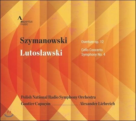 Gautier Capucon / Alexander Liebreich 시마노프스키: 음악회 서곡 / 루토스와프스키: 첼로 협주곡, 교향곡 4번 (Szymanowski: Overture Op.12 / Lutoslawski: Cello Concerto, Symphony)