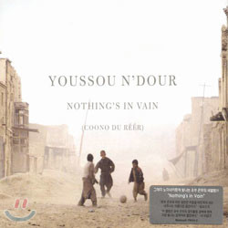 Youssou N'dour - Nothing's In Vain