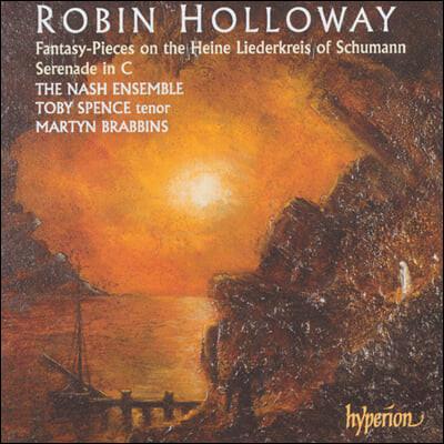 Nash Ensemble 로빈 홀로웨이: 세레나데 / 슈만: 리더크라이스 (Robin Holloway: Serenade / Schumann: Liederkreis)