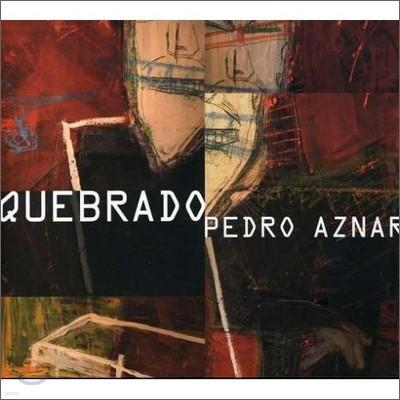 Pedro Aznar - Quebrado
