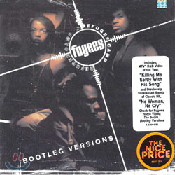 Fugees - Refugee Camp (Bootleg Versions)