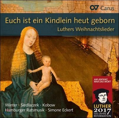 Simone Eckert 마틴 루터의 크리스마스 노래 (Euch Ist Ein Kindlein Heut Geborn - Luthers Weihnachtslieder) 시모네 에케르트, 함부르크 라츠무지크