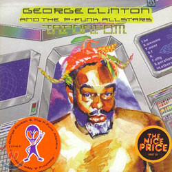 George Clinton & The P-Funk Allstars - T.A.P.O.A.F.O.M