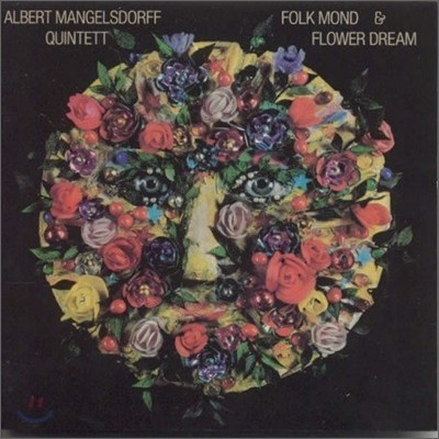 Albert Mangelsdorff Quintet - Folk Mondo & Flower Dream