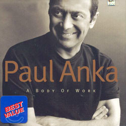 Paul Anka - A Body Of Work