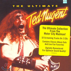 Ted Nugent - The Ultimate Ted Nugent