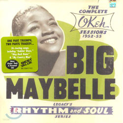 Big Maybelle - The Complete Okeh Sessions 1952-55