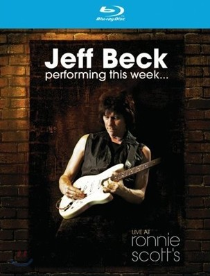 Jeff Beck - Performing This Week...: Live At Ronnie Scott's Jazz Club