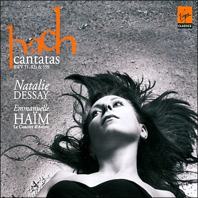 Emmanuelle Haim / Natalie Dessay 바흐 : 칸타타 51,82,199번 (Bach: Cantates BWV 51,82a & 199)