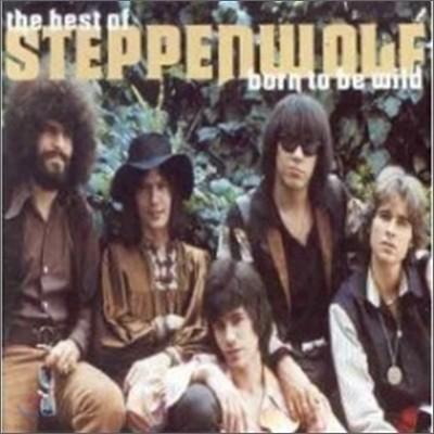 Steppenwolf - Best Of Steppenwolf: Born To Be Wild