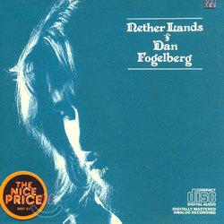 Dan Fogelberg - Nether Lands