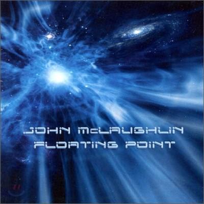 John Mclaughlin - Floating Point