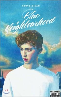 Troye Sivan (트로이 시반) - Blue Neighbourhood