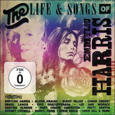 The Life & Songs Of Emmylou Harris: An All-Star Concert Celebration (에밀루 해리스 오마주 콘서트 실황) [Deluxe Edition]