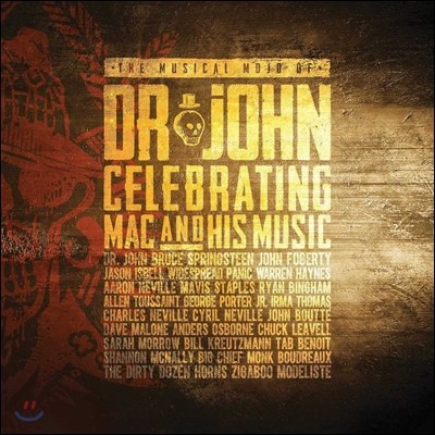 The Musical Mojo of Dr. John: Celebrating Mac and His Music (닥터 존의 뮤지컬 모조) [Deluxe Edition]
