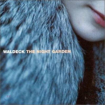 Waldeck - Night Garden