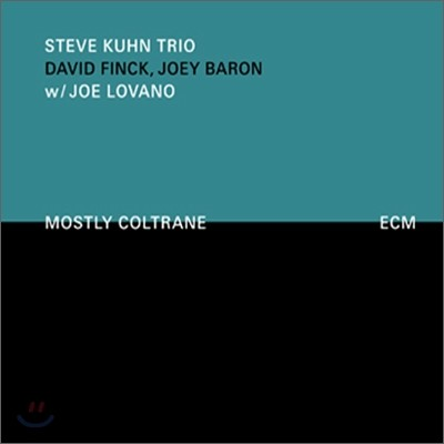 Steve Kuhn Trio With Joe Lovano - Mostly Coltrane